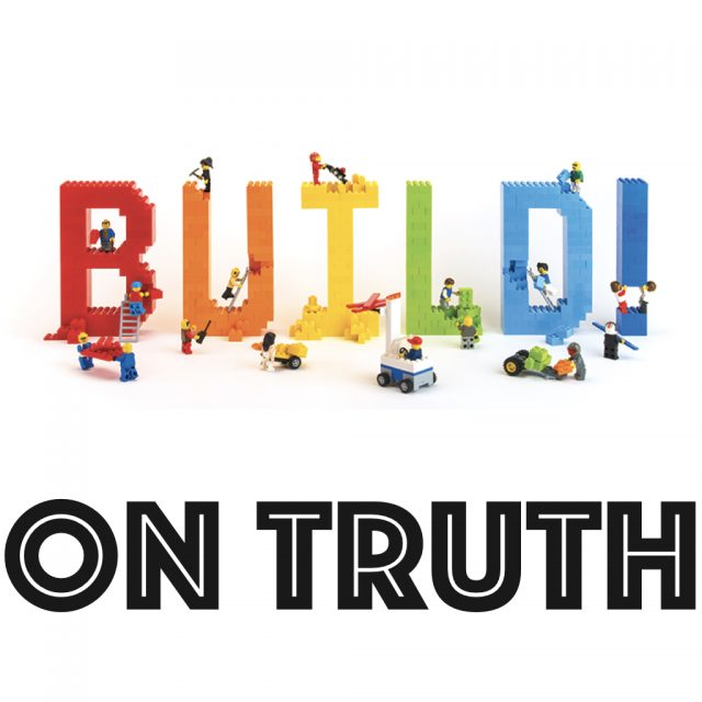 Build on Truth