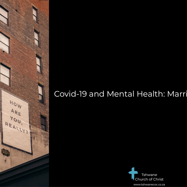 Covid 19 Mental Health: Marriage and Parenting