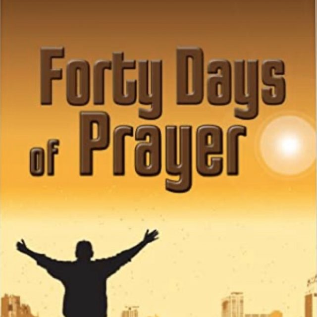 Midweek: Lesson 4 of 40 Days of Prayer